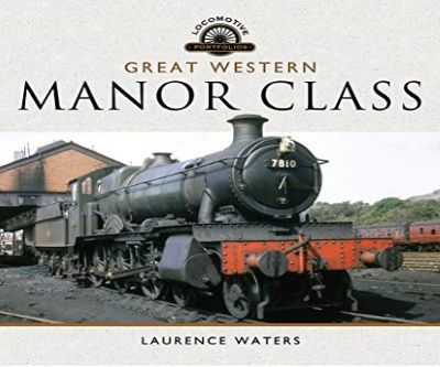 Image showing the cover of Great Western Manor Class by Laurence Waters