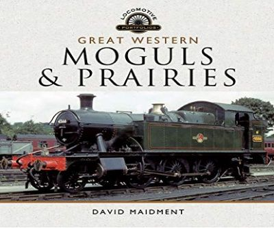 Image showing the cover of Great Western Moguls & Prairies by David Maidment