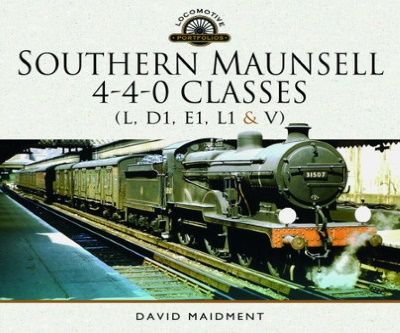Image showing the cover of Southern Maunsell 4-4-0 Classes by David Maidment