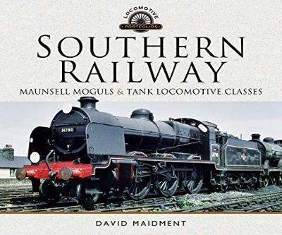 Image showing the cover of Southern Railway, Maunsell Moguls and Tank Locomotive Classes by David Maidment