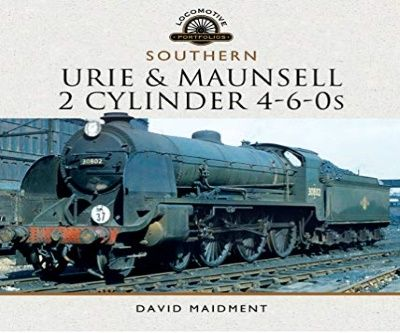 Image showing the cover of The Urie and Maunsell Cylinder 4-6-0s by David Maidment