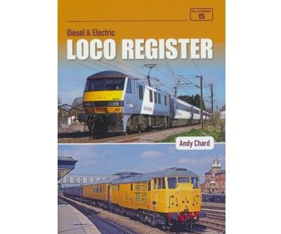 Image showing the cover of Diesel & Electric Loco Register by Andy Chard