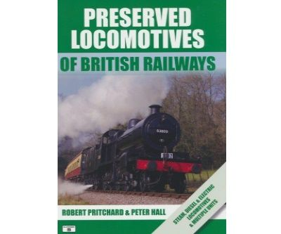 Image showing the cover of Preserved Locomotives of British Railways by Robert Pritchard