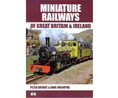Image showing the cover of Miniature Railways of Great Britain and Ireland by Peter Bryant