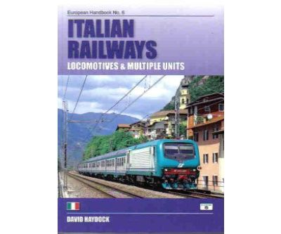 Image showing the cover of Italian Railways: Locomotives and Multiple Units by David Haydock
