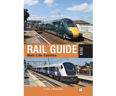 Image showing the cover of Rail Guide 2019: Main Line Systems by Colin J. Marsden