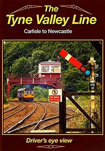 Image showing the cover of the Tyne Valley Line - Carlisle to Newcastle driver's eye view film