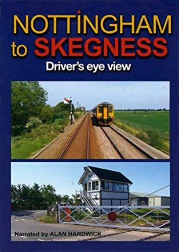 Image showing the cover of the Nottingham to Skegness driver's eye view film