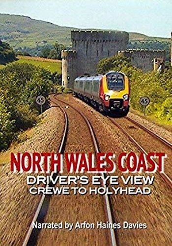 Image showing the cover of the North Wales Coast: Crewe to Holyhead driver's eye view film
