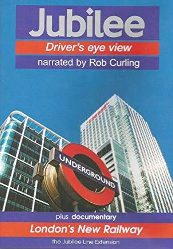Image showing the cover of the Jubilee: Stanmore to Stratford driver's eye view film