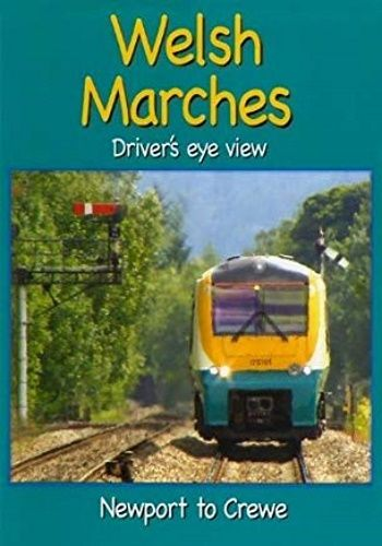 Image showing the cover of the Welsh Marches: Newport to Crewe driver's eye view film