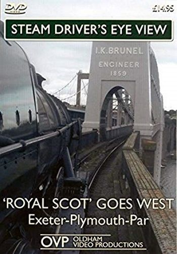 Image showing the cover of the 'Royal Scot' Goes West (Exeter - Plymouth - Par) steam driver's eye view film