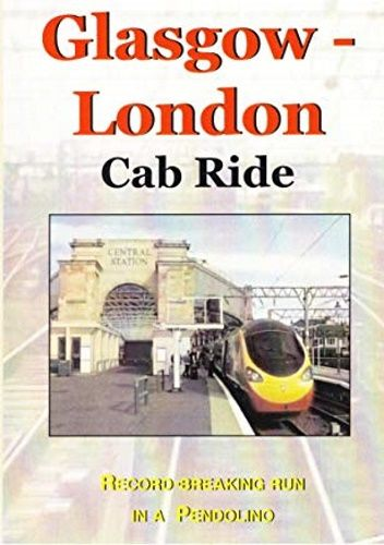 Image showing the cover of the Glasgow Central to London Euston driver's eye view film
