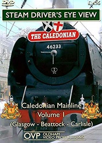 Image showing the cover of the Caledonian Mainline: Volume 1 (Glasgow - Beattock - Carlisle) steam driver's eye view film