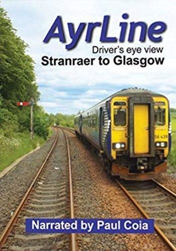 Image showing the cover of the Ayrline - Stranraer to Glasgow Central driver's eye view film