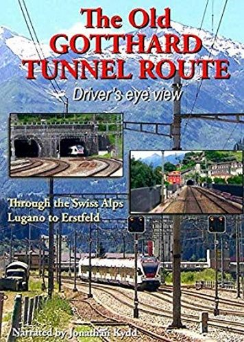 Image showing the cover of the The Old Gotthard Tunnel Route driver's eye view film