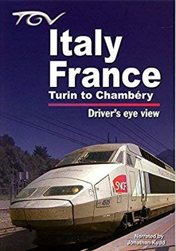 Image showing the cover of the TGV Italy - France: Turin to Chambery driver's eye view film