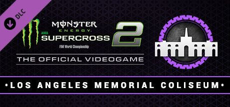 Clickable image taking you to the Steam store page for the Los Angeles Memorial Coliseum DLC for Monster Energy Supercross - The Official Videogame 2