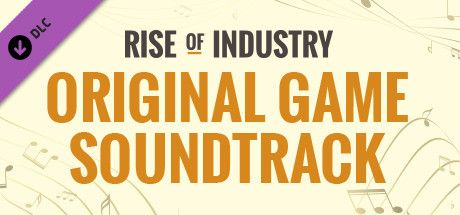 Clickable image taking you to the Steam store page for the Official Soundtrack DLC for Rise of Industry