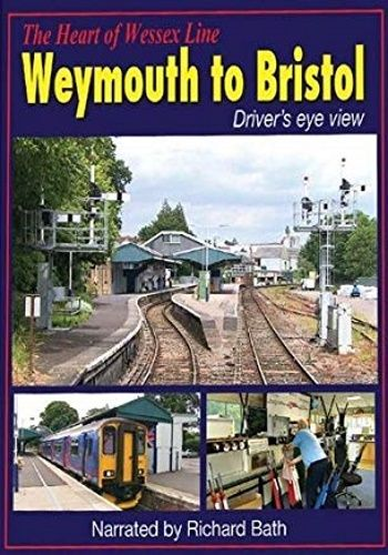Image showing the cover of the Heart of Wessex Line - Weymouth to Bristol driver's eye view film