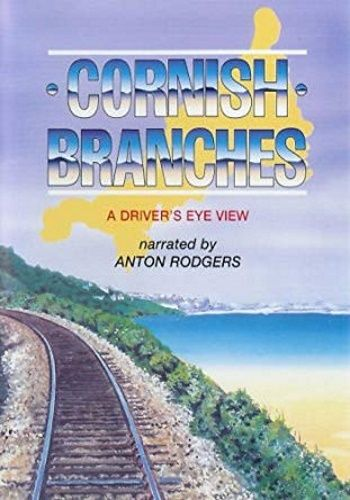 Image showing the cover of the Cornish Branches - Branch Lines between Looe and St Ives driver's eye view film