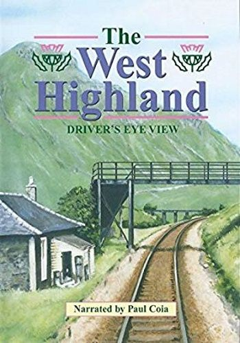 Image showing the cover of the West Highland - Glasgow Queen Street to Fort William driver's eye view film