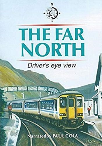 Image showing the cover of the Far North - Dingwall to Wick and Thurso driver's eye view film