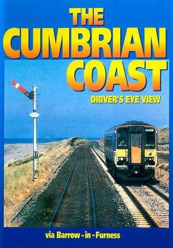 Image showing the cover of the Cumbrian Coast: Carnforth-Barrow in Furness, Bootle-Maryport driver's eye view film