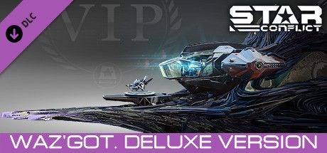 Clickable image taking you to the Steam store page for the Waz'got. Deluxe Version DLC for Star Conflict