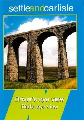 Image showing the front cover of the Settle and Carlisle: Skipton to Carlisle Driver's Eye View video