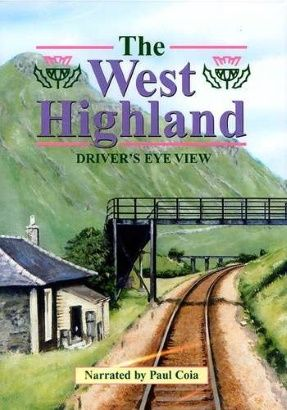Image showing the front cover of the West Highland: Glasgow Queen Street to Fort William Driver's Eye View video