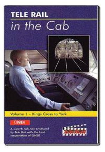 Clickable image taking you to the Telerail in the Cab - Volume 1 - Kings Cross to York Driver's Eye View