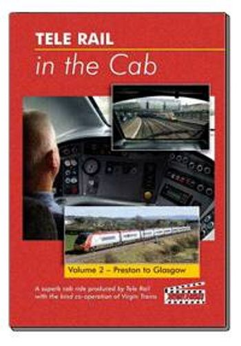 Clickable image taking you to the Telerail in the Cab - Volume 2 - Preston to Glasgow Driver's Eye View
