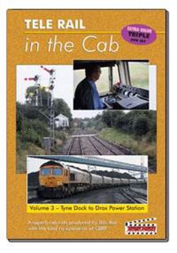 Clickable image taking you to the Telerail in the Cab - Volume 3 - Tyne Dock to Drax Power Station Driver's Eye View