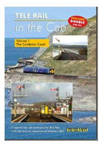 Clickable image taking you to the Telerail in the Cab - Volume 7 - The Cumbrian Coast Carnforth to Carlisle Driver's Eye View