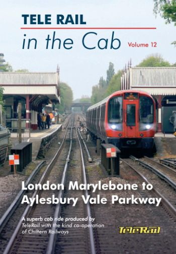 Clickable image taking you to the Telerail in the Cab - Volume 12 - London Marylebone to Aylesbury Vale Parkway Driver's Eye View