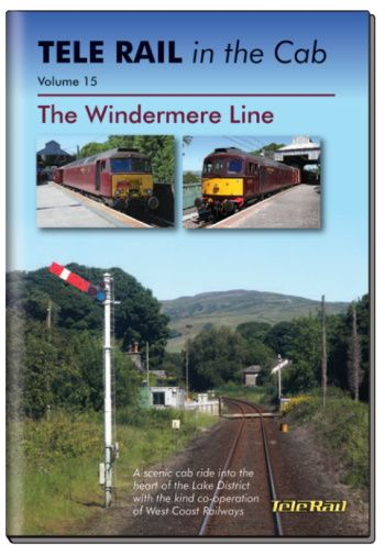 Clickable image taking you to the Telerail in the Cab - Volume 15 - The Windermere Line Driver's Eye View