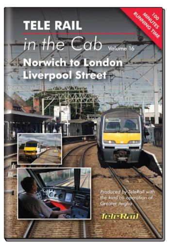 Clickable image taking you to the Telerail in the Cab - Volume 16 - Norwich to London Liverpool Street Driver's Eye View