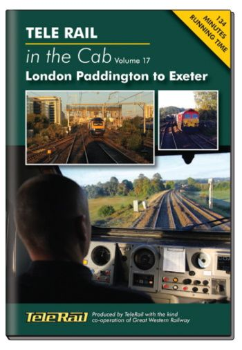 Clickable image taking you to the Telerail in the Cab - Volume 17 - London Paddington to Exeter Driver's Eye View