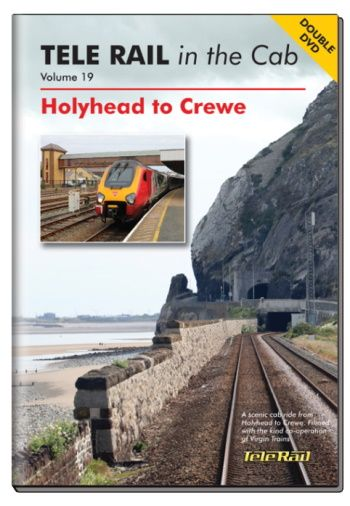 Clickable image taking you to the Telerail in the Cab - Volume 19 - Holyhead to Crewe Driver's Eye View