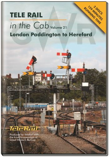 Clickable image taking you to the Telerail in the Cab - Volume 21 - London Paddington to Hereford Driver's Eye View