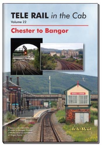 Clickable image taking you to the Telerail in the Cab - Volume 22 - Chester to Bangor Driver's Eye View