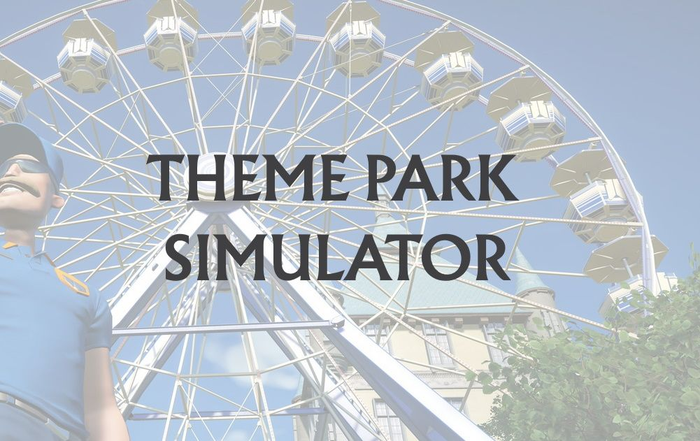 Theme Park Simulators