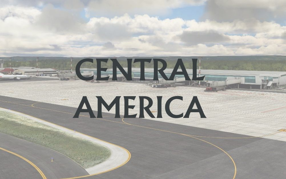 MSFS Central America Airports