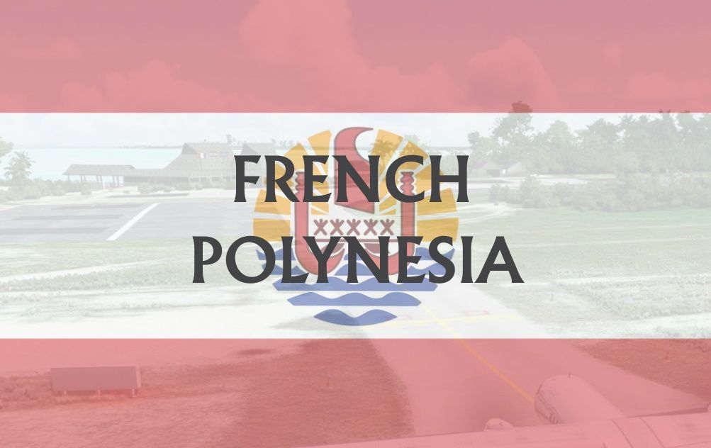 MSFS French Polynesia Airports