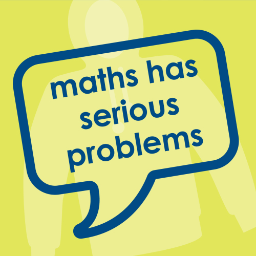 Ref: 003 Maths has problems