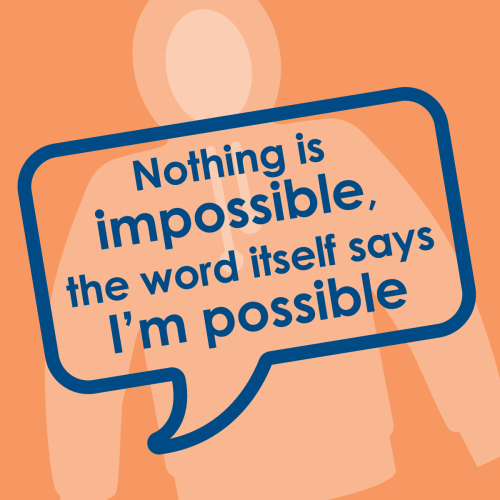 Ref: 015 Nothing is impossible