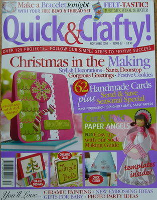 Quick & Crafty November 2008: Issue 52 ~ Christmas Papercraft Magazine