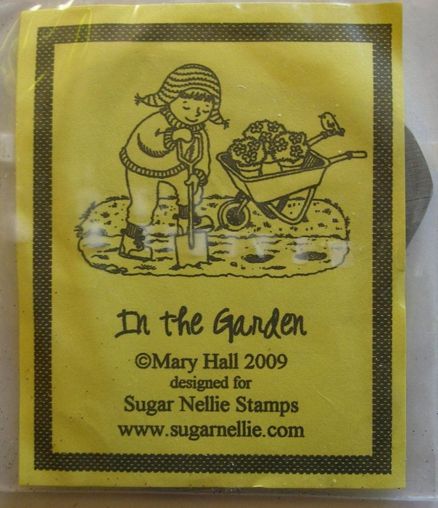 Sugar Nellie: Mary Hall - In the Garden  ~ Rubber Stamp