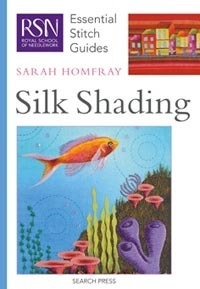 RSN Essential Stitch Guide to Silk Shading - Cover